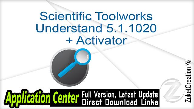 Scientific Toolworks Understand 5.1.1020 + Activator
