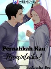 Novel Pernahkah Kau Mencintaiku? Karya Anesha Bee Full Episode