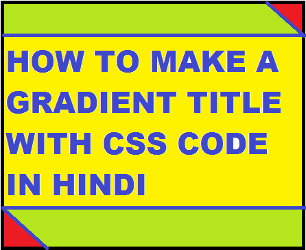 How to make a Gradient Title with CSS Code in Hindi