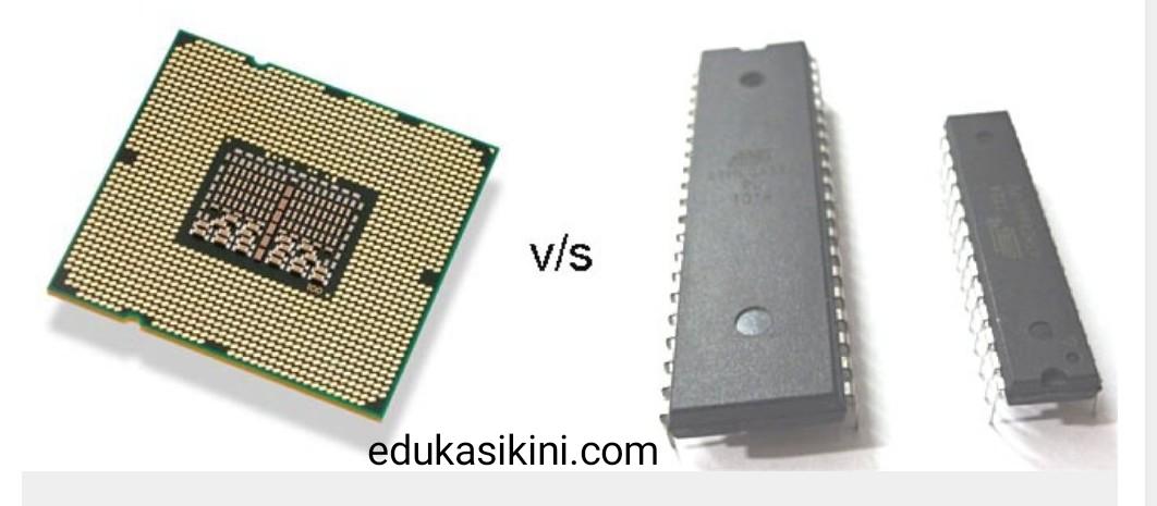 Apa perbedaan antara Mikroprosesor dan Mikrokontroler?