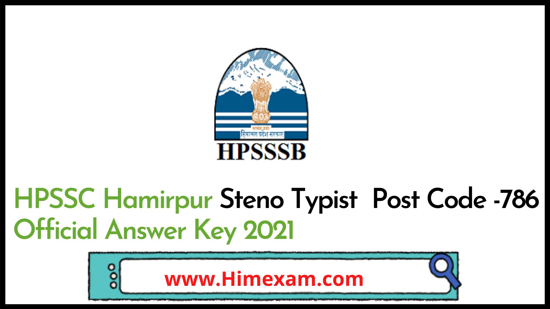 HPSSC Hamirpur Steno Typist  Post Code -786 Official Answer Key 2021