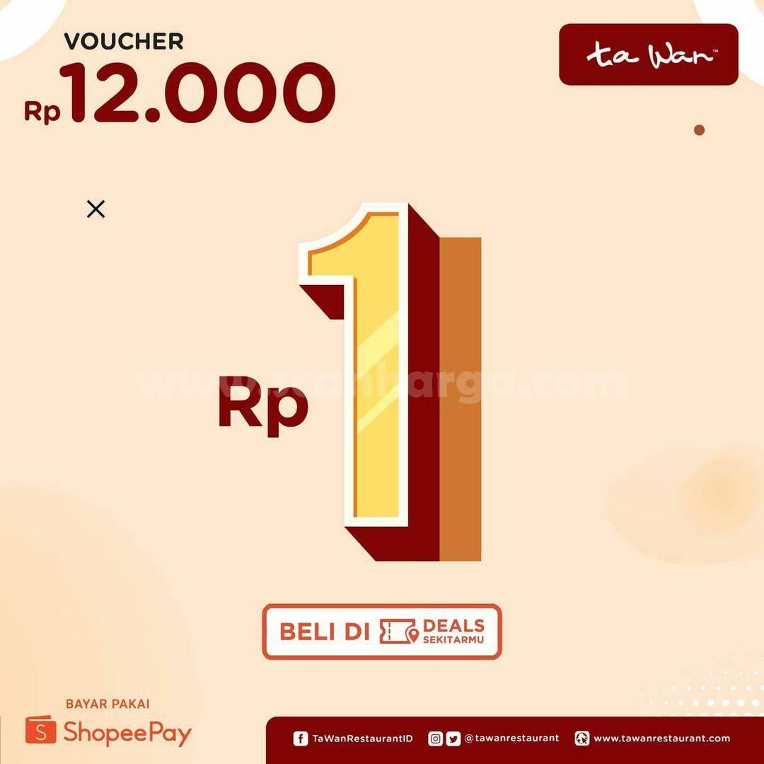 Tawan Promo Beli Voucher Deal Shopeepay senilai Rp 12.000 hanya Rp. 1,-