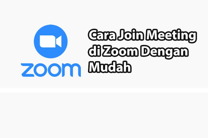 Cara Join Meeting di Zoom