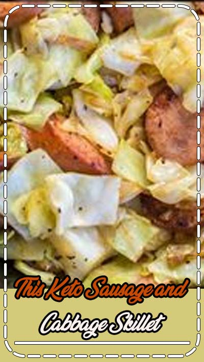 This Keto Sausage and Cabbage Skillet is ready in under 20 minutes and has less than 6 carbs per serving! This ultra easy low carb, one pan dinner is packed with flavor and SO EASY! #keto #lowcarb