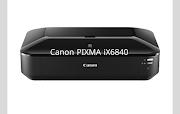 Canon PIXMA iX6840 Driver Softwar Free Download