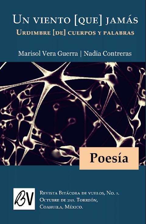 #PDF #POESÍA Un viento [que] jamás. Urdimbre [de] cuerpos y palabras, de Marisol Vera Guerra y Nadia Contreras