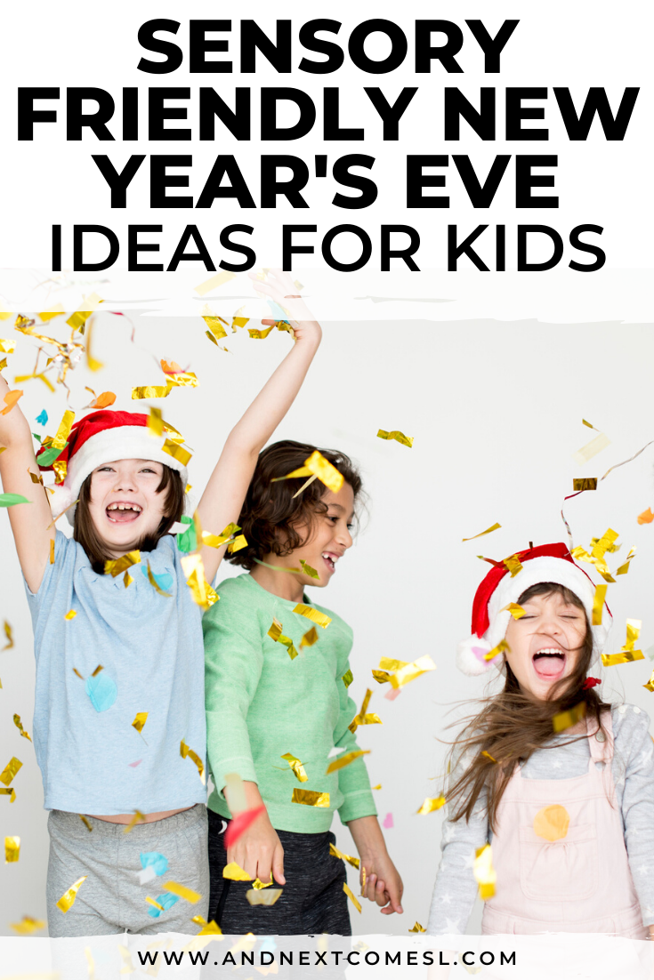 New Year's Eve ideas for kids that are autism and sensory friendly