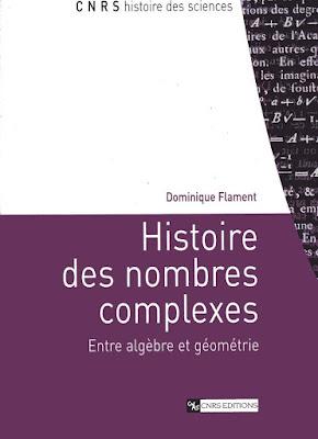 Télécharger Livre Gratuit Histoire des nombres complexes - Entre algèbre et géométrie pdf