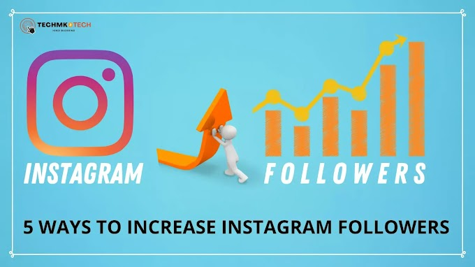 Best 5 ways to grow instagram followers organically for your business page in hindi.