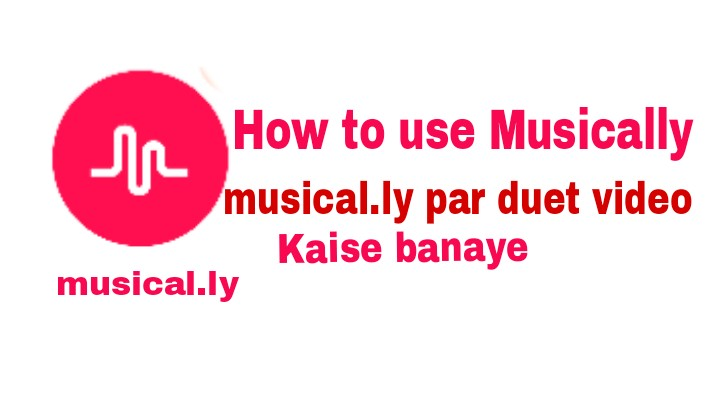 Musically App Kaise Use Kare - How To Use Musical.ly App in Hindi