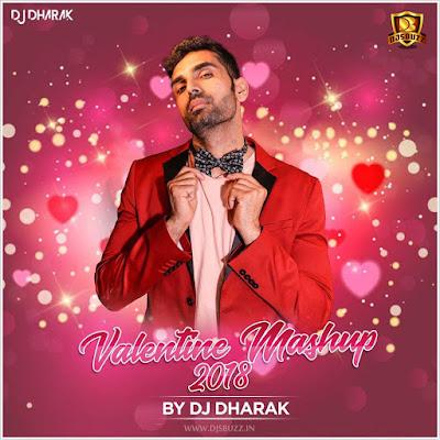 Valentine Mashup 2018 – DJ Dharak