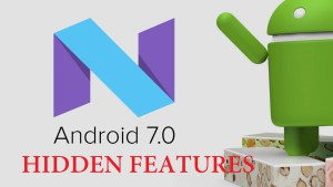 10 hidden Features of Android 7.0 Nougat