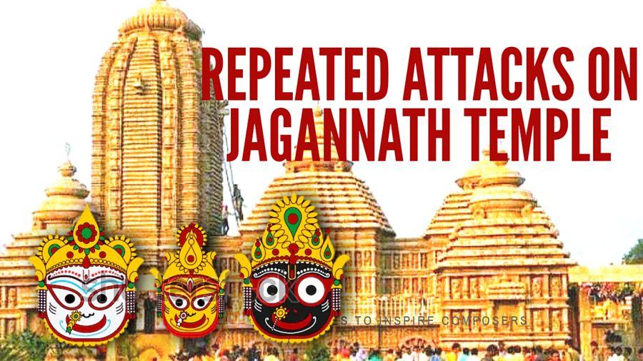 Repeated Attacks on Jagannath Temple