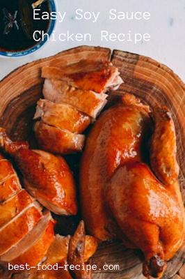 Easy Soy Sauce Chicken Recipe