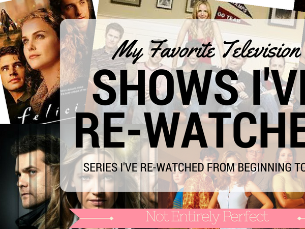 Shows I've Re-Watched Completely