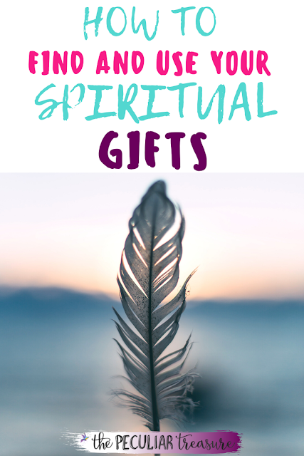 How to find and use your spiritual gifts