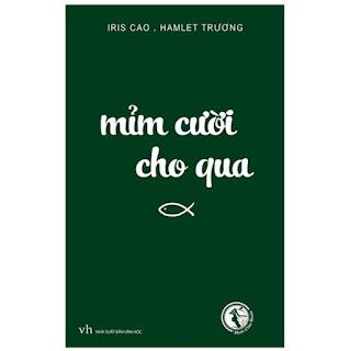 Mỉm Cười Cho Qua (Tái Bản 2019) ebook PDF-EPUB-AWZ3-PRC-MOBI