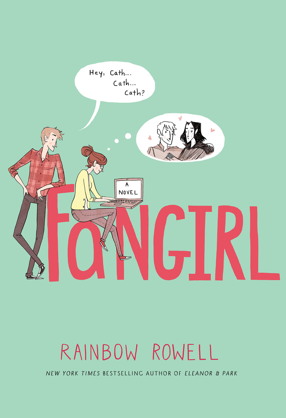 Book Review: Fangirl, by Rainbow Rowell [2013]