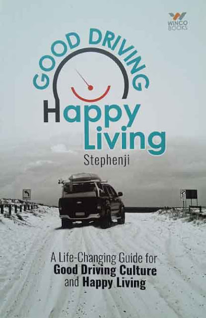 GOOD DRIVING HAPPY LIVING  (Paper Back)    By Stephenji