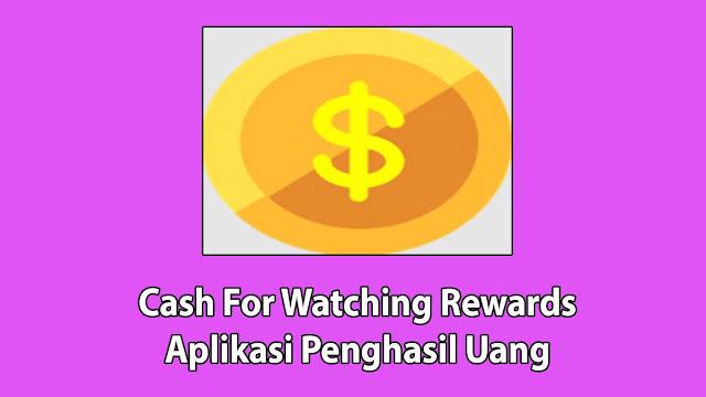 Cash For Watching Rewards Apk