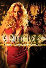 Species: The Awakening 2007 Watch Online