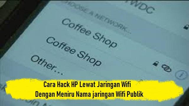 Cara Hack HP Lewat Jaringan Wifi