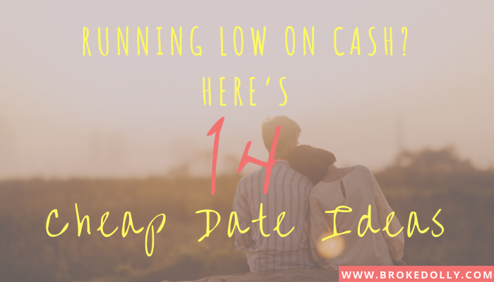 Running Low on Cash? Here's 14 Cheap Date Ideas