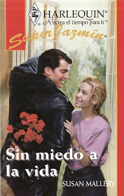 Susan Mallery - Sin Miedo A La Vida
