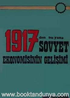 Maurice Dobb - 1917'den Bu Yana Sovyet Ekonomisinin Gelişimi