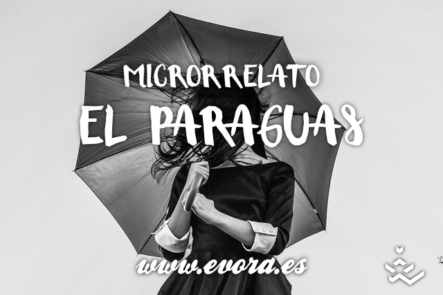 Microrrelato: El paraguas