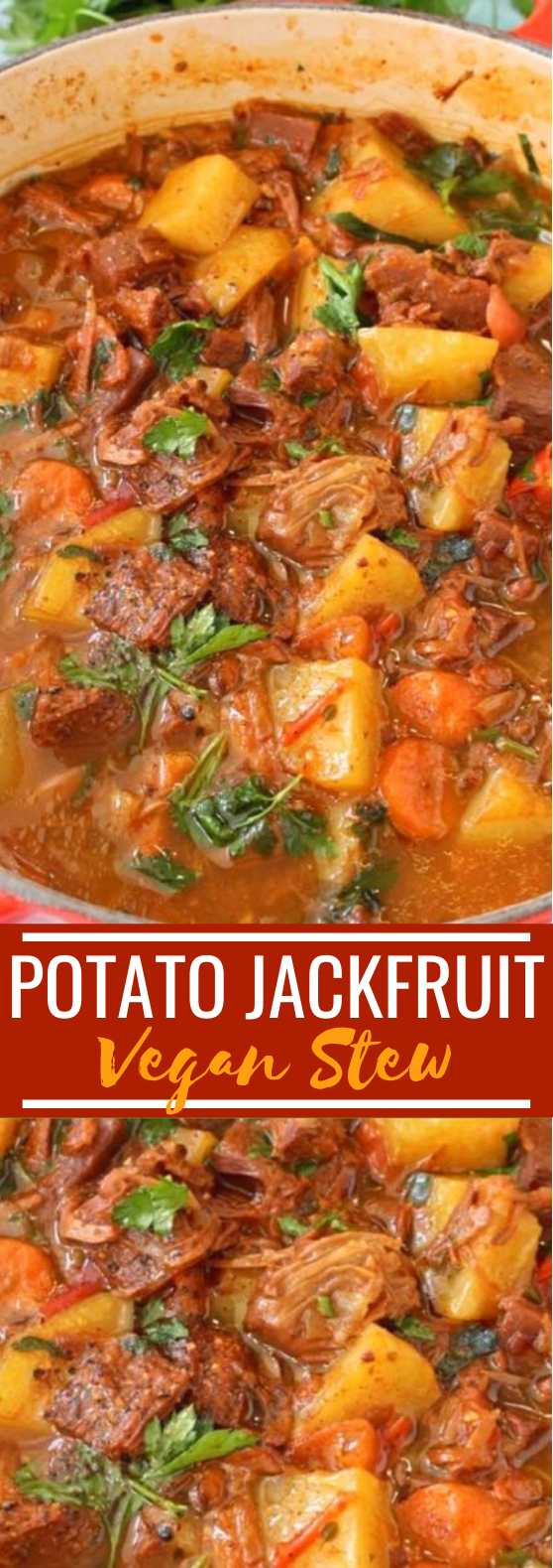 Vegan Potato Jackfruit Stew #vegan #recipes #dinner #soup #stew