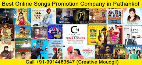 Best Online Songs Promotion Company in Pathankot - Creative Moudgil 09914463547