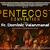 PENTECOST CONVENTION -  FR DOMINIC VALANMANAL - പെന്തകോസ്ത് കൺവെൻഷൻ - MAY 21-23 FRIDAY TO SUNDAY 5PM TO 9:30PM