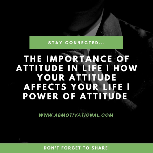 Importance-Of-Attitude-In-Life