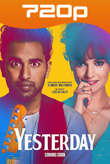 Yesterday (2019) HD 720p Español Latino