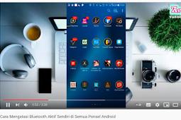 Penyebab Dan Cara Mengatasi Bluetooth Nyala Sendiri di Semua Hape Android