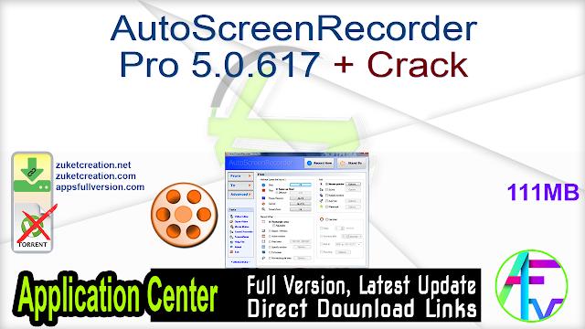 AutoScreenRecorder Pro 5.0.617 + Crack