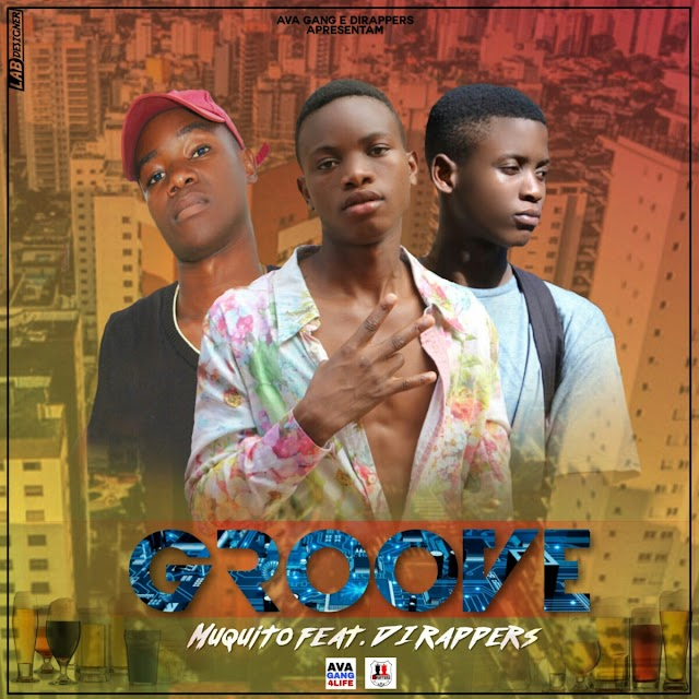 Muquito - Groove (Feat Dirappers - Kid Luizz & Winox) [Dance] (2o19)
