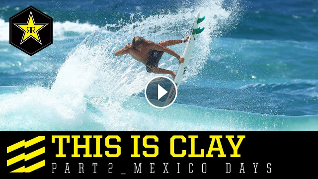 This is Clay - Mexico Days Part 2