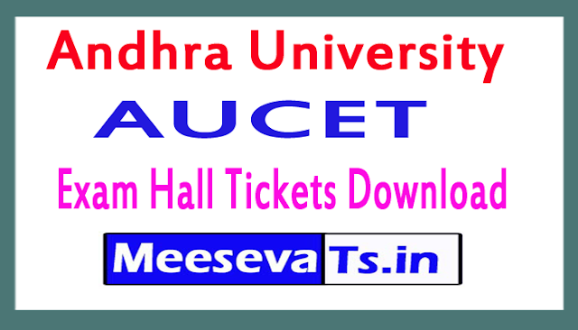 Andhra University AUCET Exam Hall Tickets Download