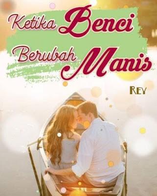 Novel Ketika Benci Berubah Manis Full Episode