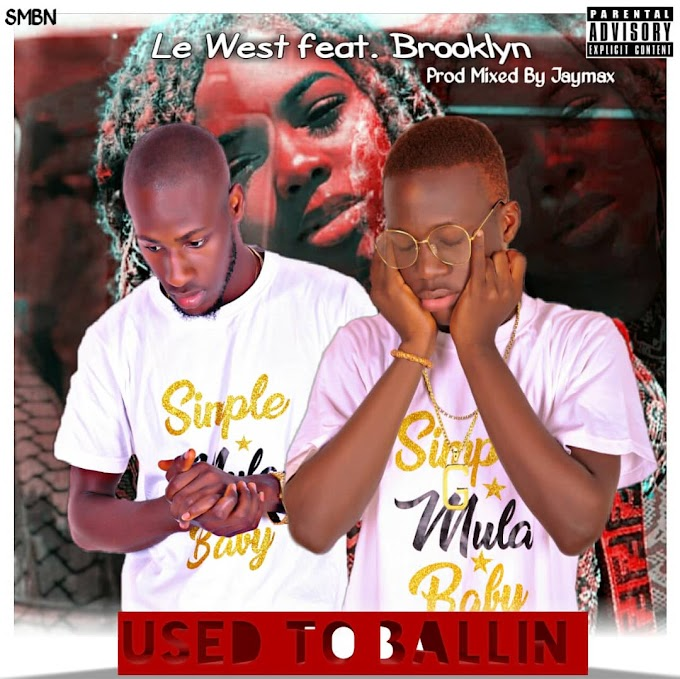 "Le West – ""Used To Ballin"" Ft Brooklyn [Music]"