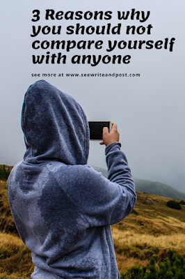 3 reasons why you should not compare yourself with anyone | seewriteandpost.com