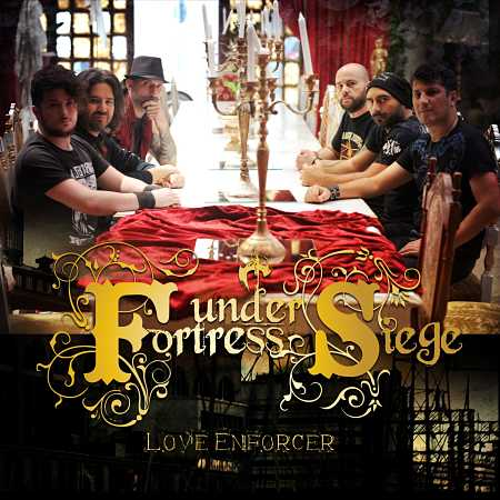 """FORTRESS UNDER SIEGE: Video για το νέο single """"Love Enforcer"""""""