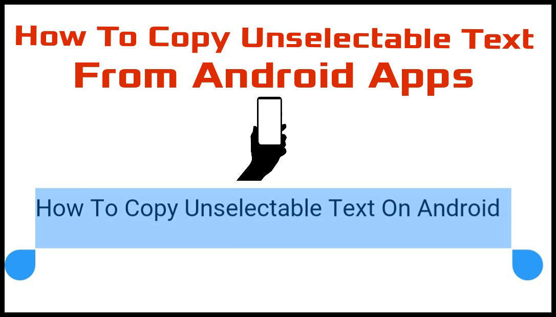 how to copy texts from Android apps