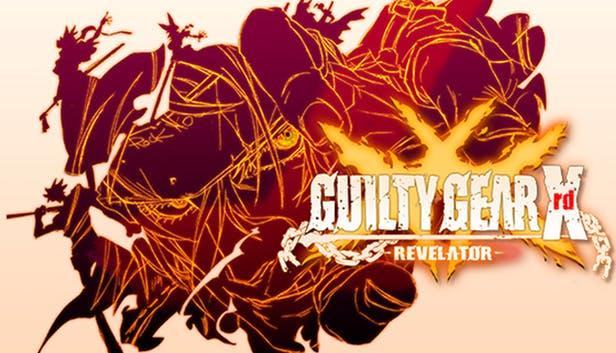 GUILTY GEAR Xrd REVELATOR Free