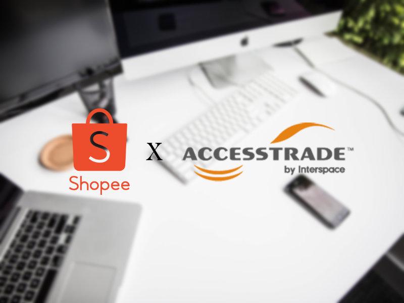Cara Buat Duit Melalui Shopee Affiliate Menggunakan Accesstrade Malaysia 2020