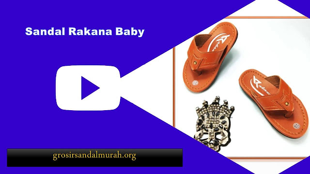 grosirsandalmurah.org - imitasi kulit - Sandal Rakana Baby