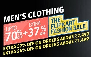 Men's Clothing Upto 74% Off + Extra 37% OFF on Rs.2499 | 25% OFF on Rs.1499 @ Flipkart
