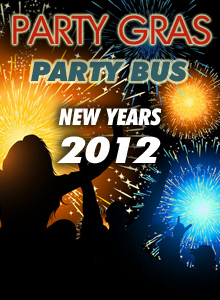 Party Gras Party Bus: Party Gras Party Bus New years Eve 2012